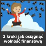 blog-3-kroki-jak-osiagnac-wolnosc-finansowa-kwadratowy
